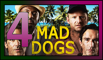 NumberFourTVShowFeb2015MadDogs