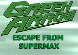 Green_Arrow-escape-from-Supermax-logo
