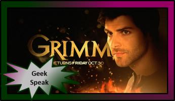 GrimmSeason5GeekSpeak