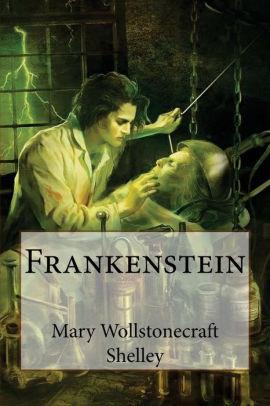 Frankenstein_MaryWollstonecraftShelley